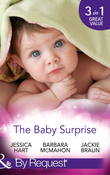 The Baby Surprise: Juggling Briefcase & Baby (Baby on Board, Book 29) / Adopted: Family in a Million (Baby on Board, Book 19) / Confidential: Expecting! (Baby on Board, Book 26) (Mills & Boon By Request)