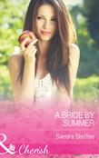 A Bride by Summer (Mills & Boon Cherish) (Round-the-Clock Brides, Book 3)