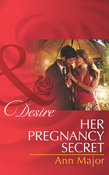 Her Pregnancy Secret (Mills & Boon Desire)