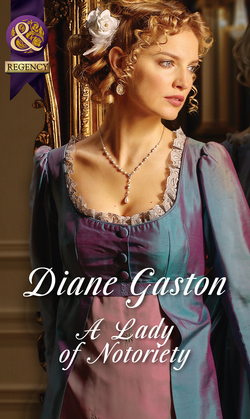 A Lady of Notoriety (Mills & Boon Historical) (The Masquerade Club, Book 3)