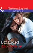 Stranded (Mills & Boon Intrigue) (The Rescuers, Book 2)