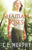 Shaman Rises (The Walker Papers, Book 10)
