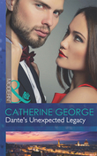 Dante's Unexpected Legacy (Mills & Boon Modern) (One Night With Consequences, Book 4)