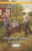 Single Dad Cowboy (Mills & Boon Love Inspired) (Cooper Creek, Book 9)
