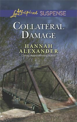 Collateral Damage (Mills & Boon Love Inspired Suspense)