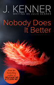 Nobody Does It Better (Mills & Boon Spice)