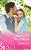 Taming Her Italian Boss (Mills & Boon Cherish)