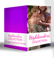 Highlanders Collection: Claimed by the Highland Warrior / The Highlander's Stolen Touch / Return of the Border Warrior / Highland Rogue, London Miss / Her Highland Protector / A Rose in the Storm / Highlander Claimed (Mills & Boon e-Book Collections)