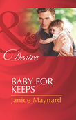 Baby for Keeps (Mills & Boon Desire)