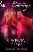 Elemental Desire (Mills & Boon Nocturne Cravings)