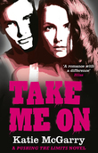 Take Me On (A Pushing the Limits novel)