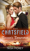 Tycoon's Temptation (Mills & Boon M&B) (The Chatsfield, Book 5)