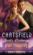 Rival's Challenge (Mills & Boon M&B) (The Chatsfield, Book 6)