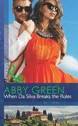 When Da Silva Breaks the Rules (Mills & Boon Modern) (Blood Brothers, Book 3)