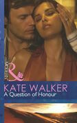 A Question of Honour (Mills & Boon Modern)