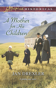 A Mother for His Children (Mills & Boon Love Inspired Historical)