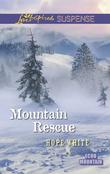 Mountain Rescue (Mills & Boon Love Inspired Suspense) (Echo Mountain, Book 1)