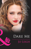 Dare Me (Mills & Boon Blaze) (It's Trading Men!, Book 5)
