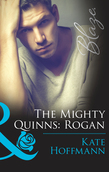 The Mighty Quinns: Rogan (Mills & Boon Blaze) (The Mighty Quinns, Book 25)