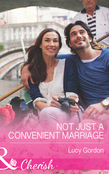 Not Just a Convenient Marriage (Mills & Boon Cherish)