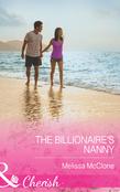 The Billionaire's Nanny (Mills & Boon Cherish)