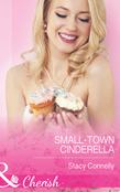 Small-Town Cinderella (Mills & Boon Cherish) (The Pirelli Brothers, Book 3)