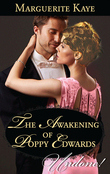 The Awakening Of Poppy Edwards (Mills & Boon Historical Undone) (A Time for Scandal, Book 2)