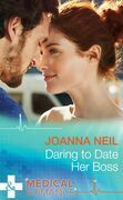 Daring to Date Her Boss (Mills & Boon Medical)