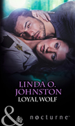 Loyal Wolf (Mills & Boon Nocturne)