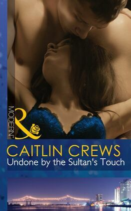 Undone by the Sultan's Touch (Mills & Boon Modern)