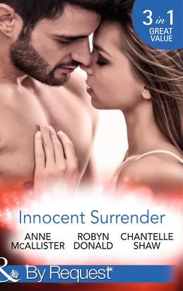 Innocent Surrender: The Virgin's Proposition / The Virgin and His Majesty / Untouched Until Marriage (Mills & Boon By Request) (Wedlocked!)