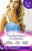The Bachelor's Cinderella: The Frenchman's Plain-Jane Project (In Her Shoes..., Book 3) / His L.A. Cinderella (In Her Shoes..., Book 17) / The Wife He's Been Waiting For (Mills & Boon By Request)