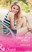 Once Upon a Bride (Mills & Boon Cherish)