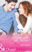 Frozen Heart, Melting Kiss (Mills & Boon Cherish)