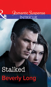 Stalked (Mills & Boon Intrigue) (The Men from Crow Hollow, Book 2)