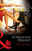 Afternoon Delight (Mills & Boon Blaze)