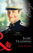 Basic Training (Mills & Boon Blaze)