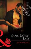 Goes Down Easy (Mills & Boon Blaze)