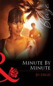 Minute by Minute (Mills & Boon Blaze)