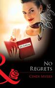 No Regrets (Mills & Boon Blaze)