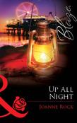 Up All Night (Mills & Boon Blaze)