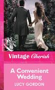 A Convenient Wedding (Mills & Boon Vintage Cherish)