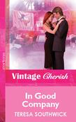 In Good Company (Mills & Boon Vintage Cherish)