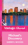 Michael's Discovery (Mills & Boon Vintage Cherish)