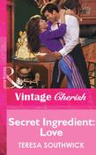 Secret Ingredient: Love (Mills & Boon Vintage Cherish)
