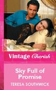 Sky Full of Promise (Mills & Boon Vintage Cherish)