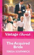 The Acquired Bride (Mills & Boon Vintage Cherish)