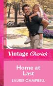 Home At Last (Mills & Boon Vintage Cherish)