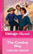 The Cowboy Way (Mills & Boon Vintage Cherish)