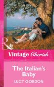 The Italian's Baby (Mills & Boon Vintage Cherish)